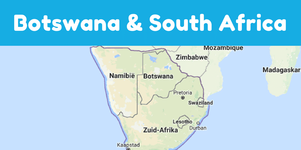 Botswana and South Africa