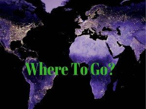Where To Go_Homepage